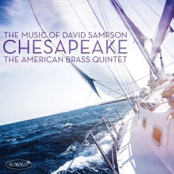Chesapeake: The Music of David Sampson